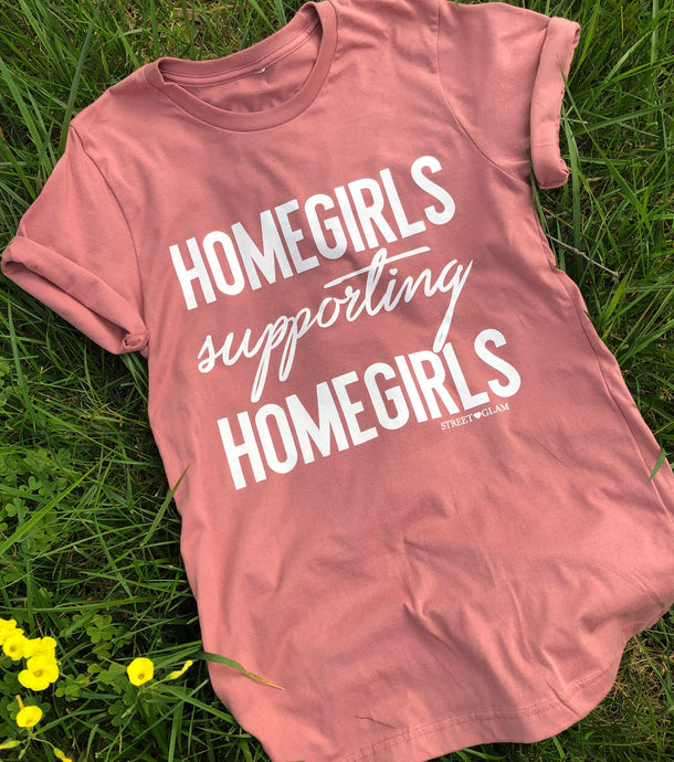 Homegirls Supporting Homegirls Tee- Mauve