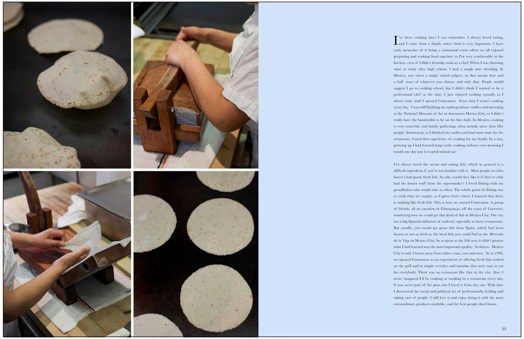 Toothache Magazine issue 3. Cala Restaurant making tortillas. A magazine made for chefs by chefs. Features food articles, interviews, and recipes from world class chefs