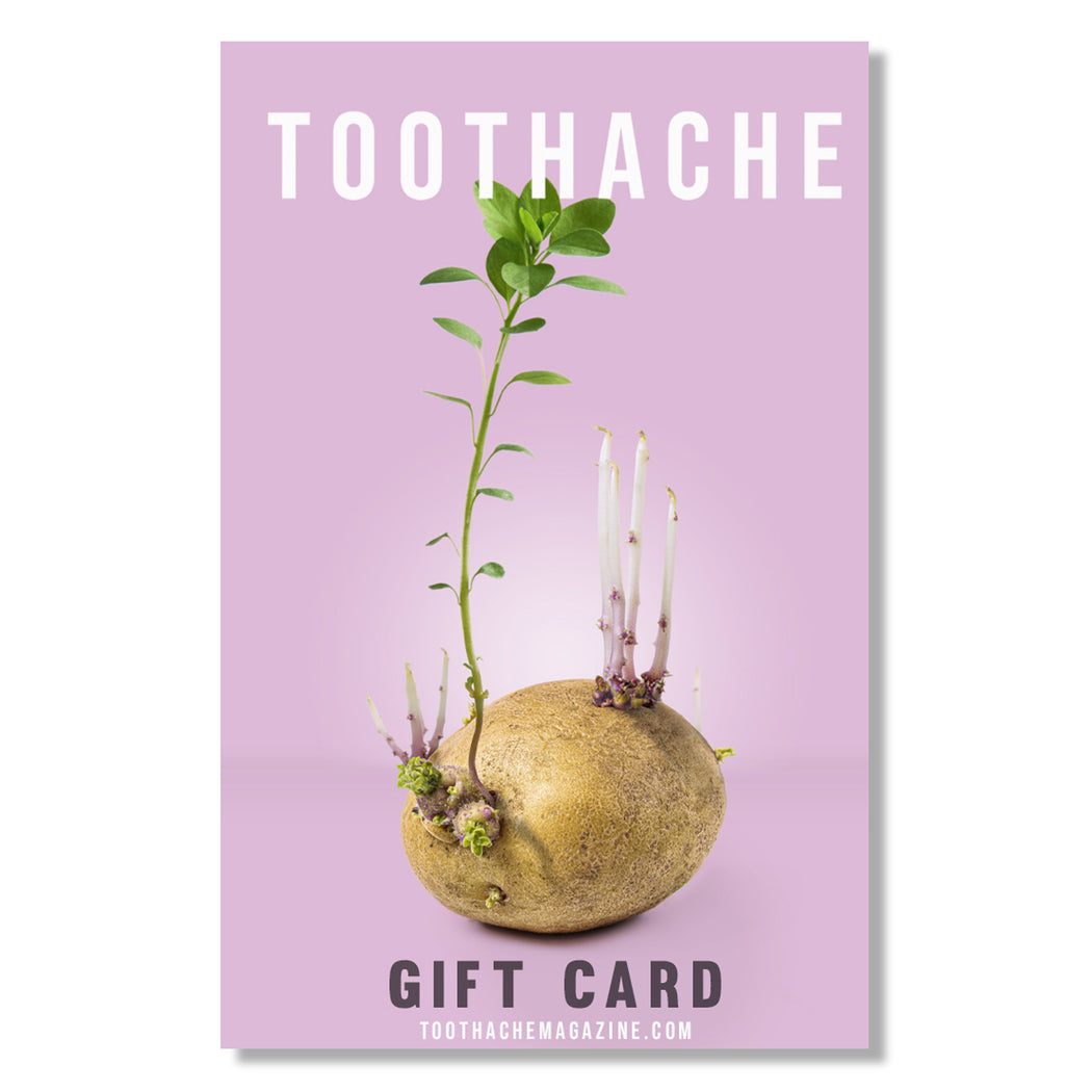 Toothache Magazine Gift Card