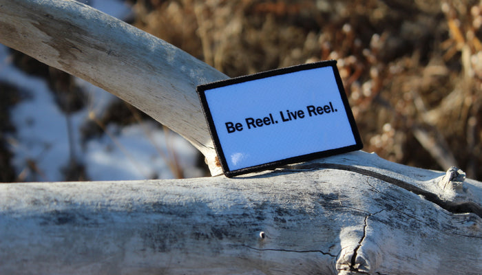 Be Reel. Live Reel. Patch