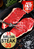 Sirloin Steak - $35 For $30