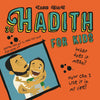 30 Hadith for Kids by Zanib Mian