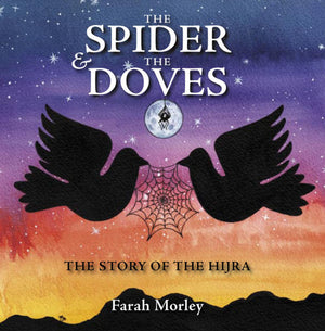 The Spider and the Doves: The Story of the Hijra