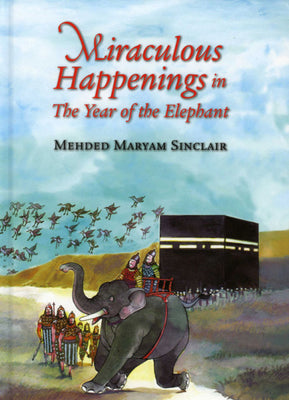 Miraculous Happenings in the year of the elephant