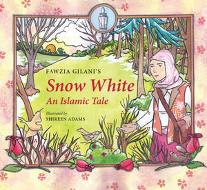 Snow White - An Islamic Tale