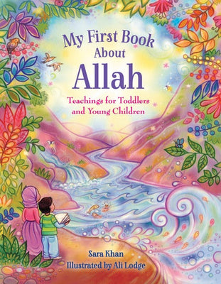 My First Book about the Allah by Sara Khan