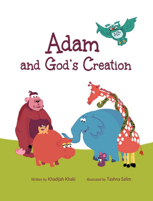 Adam and God's creation by Khadijah Khaki