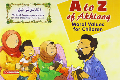 A to Z of Akhlaaq -Manners