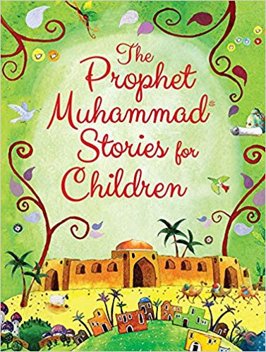 The Prophet Muhammad Stories for Children