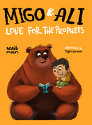 Migo and Ali: Love for the Prophets by Zainab Mian
