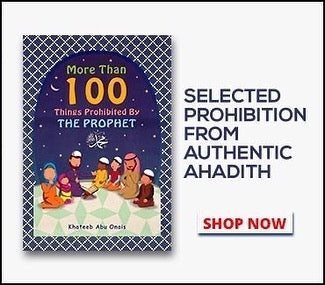 More Than 100 Things Prohibited by the Prophet