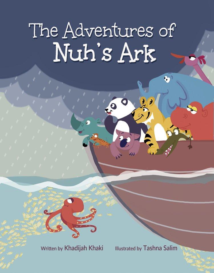 The Adventures of Nuh's Ark by Khadijah Khaki