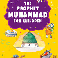 The Prophet Muhammad for Children by Good word