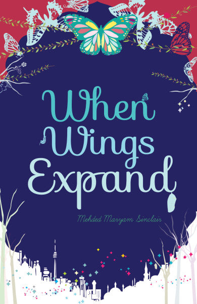 When Wings Expand by Mehded Maryam Sinclair