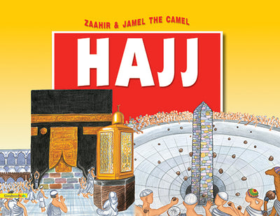 Zaahir and Jamel the Camel go to Hajj