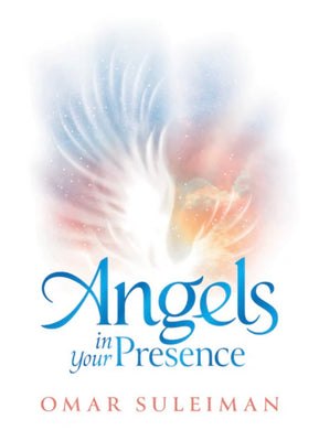 Angles in your presence - Omar Suleiman