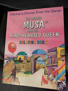 The prophet Musa and the kind hearted Queen (coloring book)