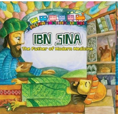 Ibn Sina: The Father Of Modern Medicine
