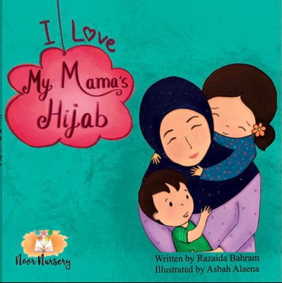 I Love my Mama's Hijab