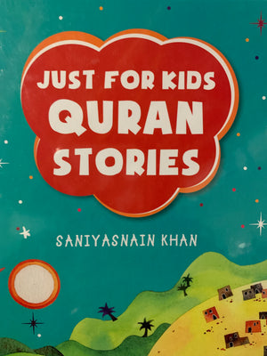 Just for kids - Quran Stories