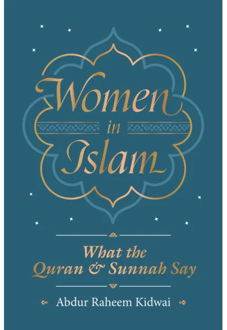 Women In Islam- What the Quran & Sunnah Say