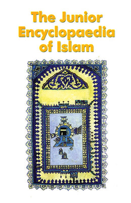 The Junior Encyclopaedia of Islam