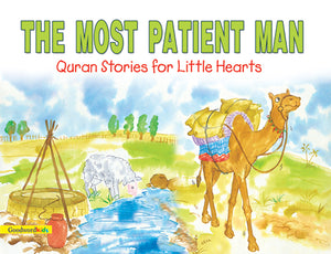 The Most Patient Man-Prophet Ayyub