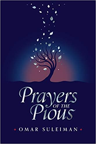 Prayers of the Pious - by Omar Suleiman (Hardcover)