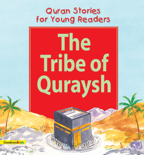 The tribe of Quraysh