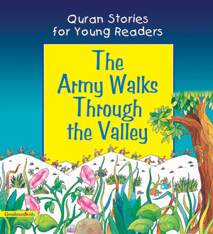 The Army Walks Through the Valley