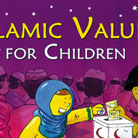 Islamic Values for Children by  Lila Assiff-Tarabain