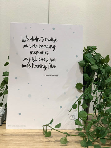 Winny the Poo quote: Making memories nursery print