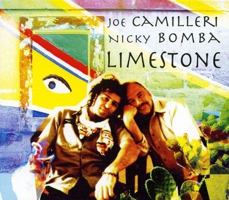 CDs - [cd] Nicky Bomba & Joe Camilleri - Limestone