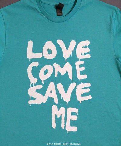 T-shirts - [t-shirt]  Love Save Me - White On Teal