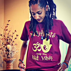 Namaste away from bad vibes unisex shirt