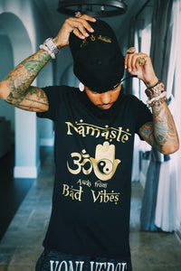 Namaste away from bad vibes tee