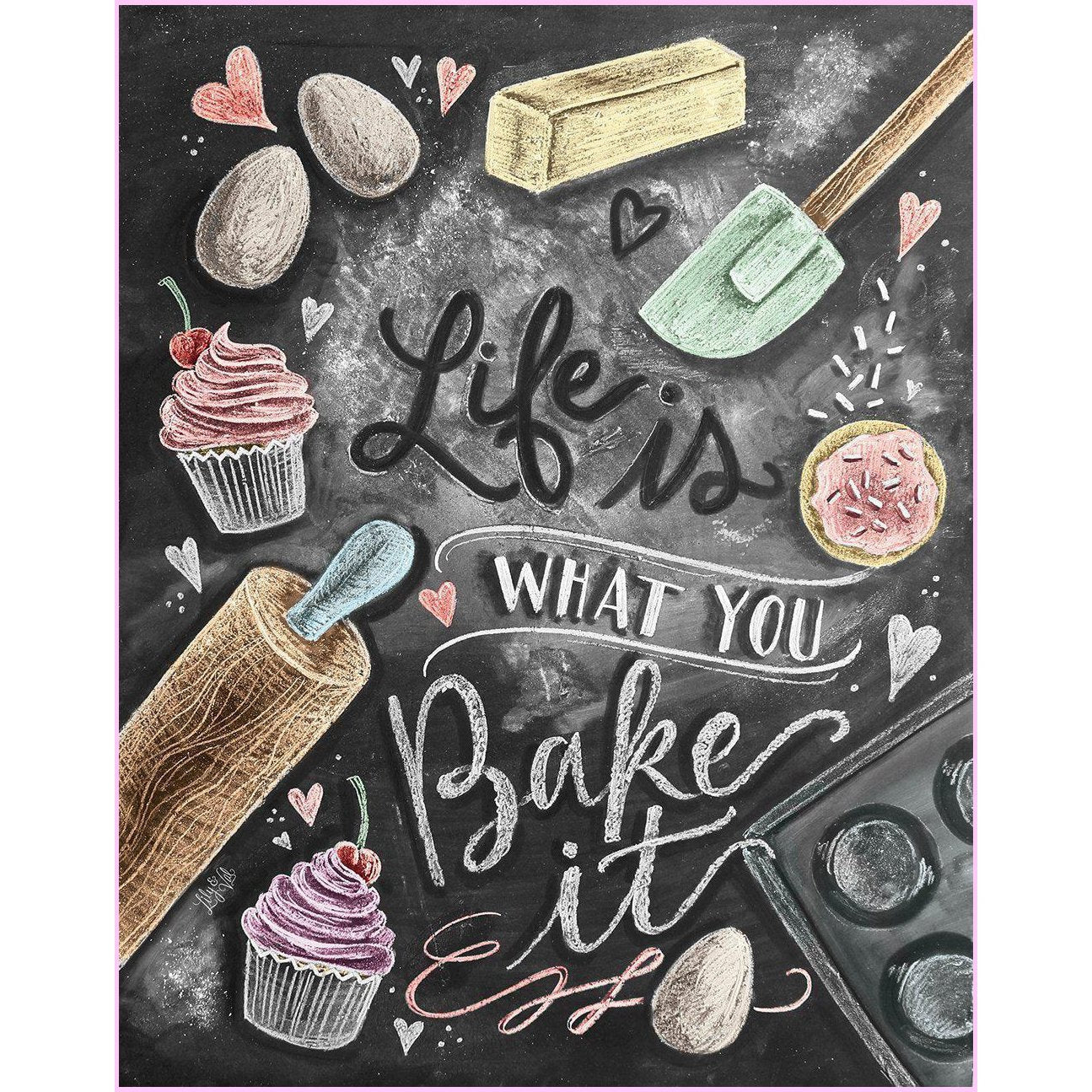 life is what you bake it full drill diamond painting by create love share