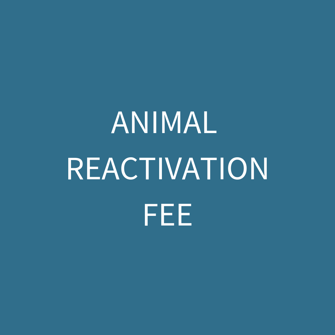 Animal Reactivation Fee