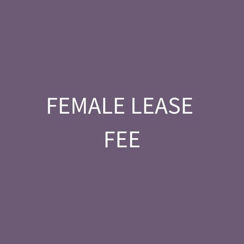 Female Lease Fee