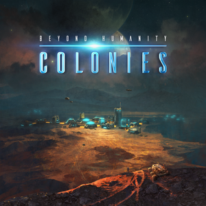 Beyond Humanity: Colonies Kickstarter Exclusive Pledge