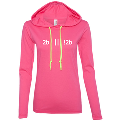 2b Or Not 2b Women's Long Sleeve Hooded Shirt - Bitcoin & Bunk