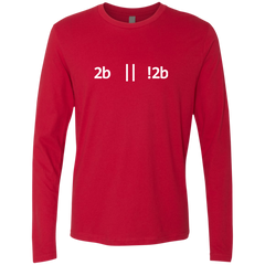 2b Or Not 2b Premium Long Sleeve Shirt - Bitcoin & Bunk