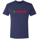 F*CK CORONA - NL6010 Men's Triblend T-Shirt