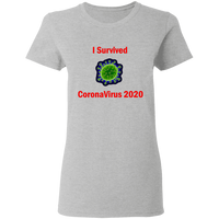I Survived CoronaVirus 2020 - G500L Ladies' 5.3 oz. T-Shirt