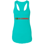 F*CK CORONA - NL1533 Ladies Ideal Racerback Tank