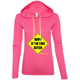 Baby Up in This Bitch - 887L Anvil Ladies' LS T-Shirt Hoodie