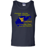 F*CKING FOLLOW the GUIDELINES WV Strong - G220 100% Cotton Tank Top