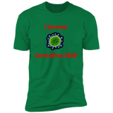 I Survived CoronaVirus 2020 - NL3600 Premium Short Sleeve T-Shirt