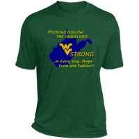 F*CKING FOLLOW the GUIDELINES WV Strong - ST360 Heather Dri-Fit Moisture-Wicking T-Shirt