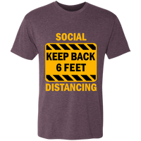 Social Distancing - NL6010 Men's Triblend T-Shirt